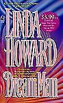 Dream Man by Linda Howard (1998, Paperback)