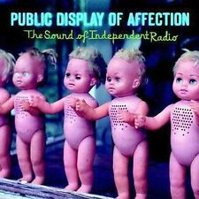 "CD: PUBLIC DISPLAY OF AFFECTION ""The Sound of Independent Radio"" 2004 Nettwerk"