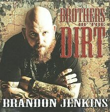 JENKINS,BRANDON-Brothers Of The Dirt CD NEW