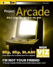 Project Arcade: Build Your Own Arcade Machine ExtremeTech)
