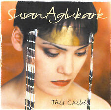 This Child 2002 by Aglukark, Susan