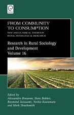 Research in Rural Sociology and Development: From Community to Consumption :...