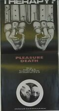 Therapy? - Pleasure Death Rare Orig. UK Poster