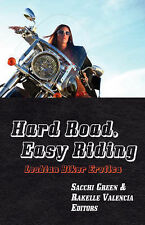 Hard Road, Easy Riding: Lesbian Biker Erotica, , Good, Perfect Paperback