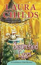 Scorched Eggs (A Cackleberry Club Mystery)