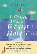 La increble historia de Barnaby Brocket Spanish Edition)