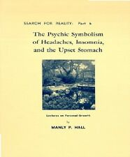 Psychic Symbolism of Headaches, Insomnia by Manly P. Hall (Paperback) BRAND NEW