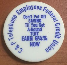 "Vintage C & P Telephone Employees Federal Credit Union ""Tuit"" Coin Token"