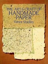The Art & Craft of Handmade Paper (Dover Craft Books)