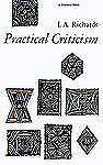 Practical Criticism : A Study of Literary Judgment by I. A. Richards and Ivor...