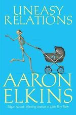 Uneasy Relations (A Gideon Oliver Mystery) Elkins, Aaron Hardcover