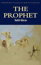 The Prophet (Wordsworth Classics of World Literature), Kahlil Gibran