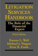 Litigation Services Handbook : The Role of the Financial Expert by Roman L....