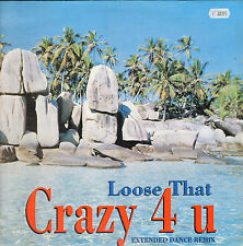 LOOSE THAT - Crazy 4 U - Power Fly