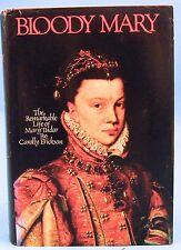 BLOODY MARY: LIFE OF MARY TUDOR by Carolly Erickson (1978, HC/DJ) 1st ED.