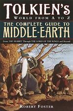The Complete Guide to Middle-Earth : From the Hobbit Through the Lord of the...