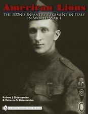Book - American Lions: The 332nd Infantry Regiment in Italy in World War I