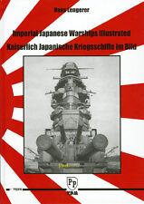Lengerer: KAISERLICH JAPANISCHE KRIEGSSCHIFFE YAMATO im Bild Buch Modellbau NEU