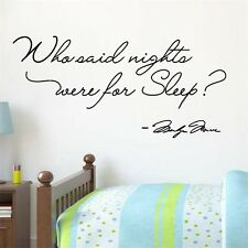 Who Said Nights Were For Sleeping MARILYN MONROE Wall Art Quote Sticker Decor