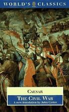 The Civil War: With the anonymous Alexandrian, African, and Spanish Wars