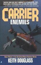 Carrier 15: Enemies Douglass, Keith Mass Market Paperback