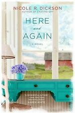 Here and Again by Nicole R. Dickson (2014, Trade Paperback) Novel