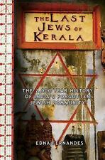 The Last Jews of Kerala: The 2,000-Year History of India's Forgotten Jewish Comm