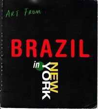 Art From Brazil in New York 1995 Vintage Art Catalog