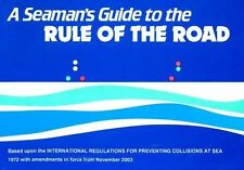 Ford, J.W.W.-Seaman`S Guide To The Rule Of The Road  BOOK NEW