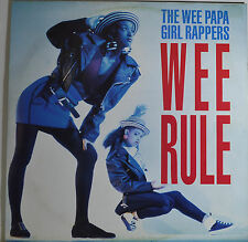 """THE WEE PAPA GIRL RAPPERS - WEE RULE  12"""" MAXI LP (R536)"""