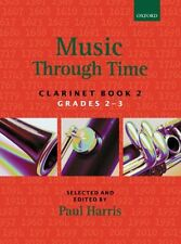 La musica nel tempo-Clarinetto BOOK 2, Ed. Paul Harris oup357185