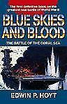Blue Skies and Blood: The Battle of the Coral Sea-ExLibrary