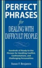 Perfect Phrases for Dealing with Difficult People: Hundreds of Ready-to-Use Phra