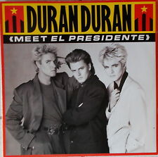 VINYL MAXI SINGLE Duran Duran MEET EL PRESIDENTE,MINT- EMI 1987 ,Holland Press.