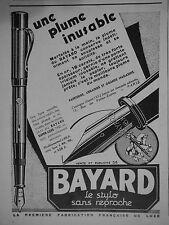 PUBLICITÉ 1931 UNE PLUME INUSABLE BAYARD LE STYLO SANS REPROCHE - ADVERTISING