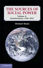 The Sources of Social Power: Volume 4, Globalizations, 1945-2011, Mann, Michael,