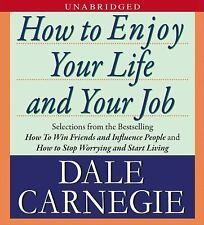Dale Carnegie How to Enjoy Your Life and Your Job [Audiobook] [Unabridged]