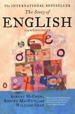 The Story of English : Third Revised Edition by William Cran, Robert MacNeil...