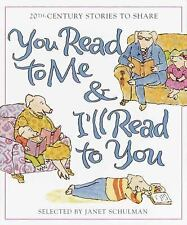 You Read to Me & I'll Read to You: Stories to Share from the 20th Cent-ExLibrary