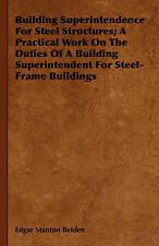 Bâtiment conduite de structures d'acier; un travail pratique sur les fonctions o