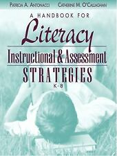 A Handbook for Literacy Instructional and Assessment Strategies, K-8