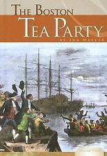 The Boston Tea Party (Essential Events (ABDO))-ExLibrary
