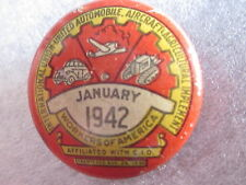 1942 July International Union United Automobile Aircraft Agricultural Pin Back