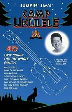 Jumpin' Jim's Camp Ukulele : 40 Easy Songs for the Whole Family! (2000,...