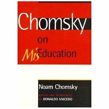Chomsky on Mis-Education (Critical Perspectives Series)