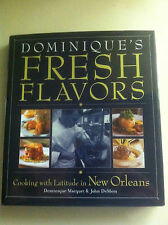 Dominique's Fresh Flavors : Cooking with Latitude in New Orleans STORE#3232