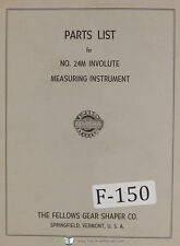 Fellows No 24M Involute Measruing Instrument Parts Lists Manual