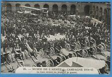 CPA: Campagne 1914-15 - La foule devant les trophées de guerre / 1916