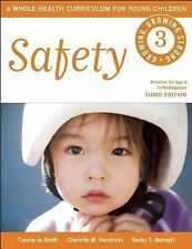 Safety Growing, Growing Strong)