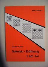 Schach - Thema-Turnier Sokolski-Eröffnung 1.b2-b4, Karl Grund